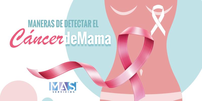 Maneras de detectar el cáncer de mama